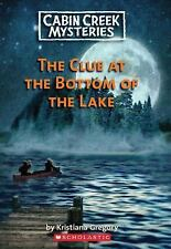 Clue At The Bottom Of The Lake (Cabin Creek Mysteries)-ExLibrary