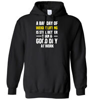 A Bad Day Of Weight Lifting Is Better Than A Good Day At Work Mens Womens Hoodie