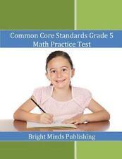 Common Core Standards Grade 5 Math Practice Test (2014, Paperback)