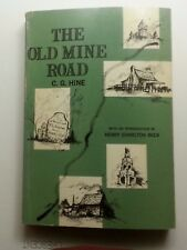 The Old Mine Road by C. G. Hine -1963 Soft Cover 3rd Edition Kingston NY History