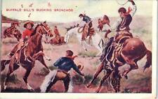 "BUFFALO BILL'S WILD WEST SHOW  ""Bucking Bronchos""   c1910s   Postcard"