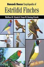 Estrildid Finches: The Hancock House Encyclopedia of