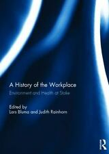 Nano and Energy: A History of the Workplace : Environment and Health at Stake...