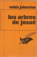 VELDA JOHNSTON LES ARBRES DE JOSUE  LE MASQUE 1270
