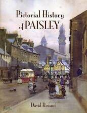 Pictorial History of Paisley by David Rowland (Paperback, 2009)