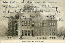 Texas, TX, Ft Worth, High School UDB 1907 Postcard