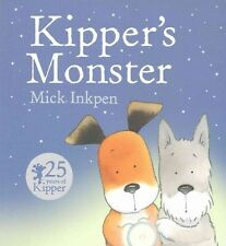 KIPPER'S MONSTER Mick Inkpen  paperback 2016 NEW