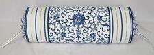 Neck Roll Pillow made w Ralph Lauren Porcelain Rosette Blue & Stripe Fabric  NEW