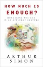 How Much is Enough?, Arthur Simon, Good Book