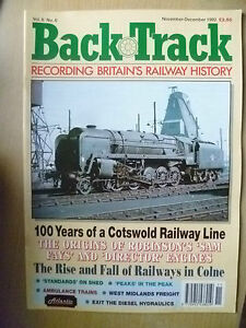 BRITISH RAILWAYS HISTORY 1992- BACK TRACK, VOL. 6, NO.6, NOVEMBER-DECEMBER