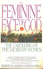 The Feminine Face of God: The Unfolding of the Sacred in Women Book