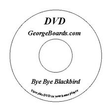 GeorgeBoards Lap Steel Guitar lesson DVD Bye Bye Blackbird new with plain labels