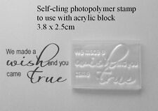 We Made A Wish And You Came True, Clear Unmounted Stamp for Crafts & Cards