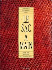 """""""Le Sac a Main: Histoire aumsee et passionnee"""" 1993"""