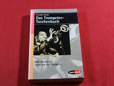 Friedel Keim  DAS TROMPETER-TASCHENBUCH  Atlantis Schott Germany 1999