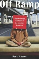 Off Ramp: Adventures and Heartache in the American