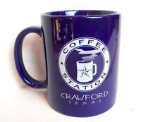Coffee Mug Crawford Texas  Coffee Station McLennan County