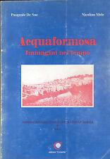 de Sue, Mele, Acquaformosa, Immagini nel tempo, Cosenza Kalabrien Italien, 1995