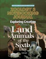 Exploring Creation with Zoology 3: Land Animals of the Sixth Day, Notebooking Jo