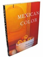 MEXICAN COLOR Hardcover Illustrated Art Book by Amanda Holmes 1st Edition 1998