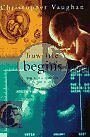 How Life Begins:: The Science of Life in the Womb