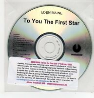 (FF525) Eden Maine, To You The First Star - 2005 DJ CD