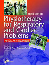 Physiotherapy for Respiratory & Cardiac Problems: Adults and-ExLibrary