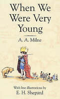 When We Were Very Young (Winnie-the-Pooh), Milne, A. A., Very Good Book