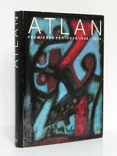 Atlan Premières périodes 1940-1954. Adam Biro 1989. Catalogue raisonné 1940-1954