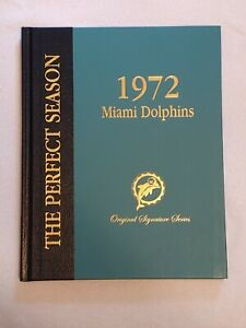 "1972 ""THE PERFECT SEASON BOOK"" MIAMI DOLPHINS AUTOGRAPHED CSONKA 50 SIGS"