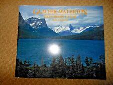 GLACIER- WATERTON EXPLORER'S GUIDE 1984 CARL SCHREIER AB Guthrie Jr Introduction