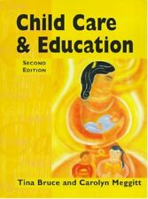 Child Care & Education 2ED,Carolyn Meggitt, Tina Bruce