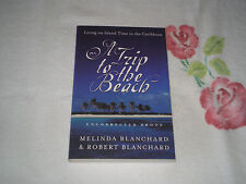 A TRIP TO THE BEACH by MELINDA & ROBERT BLANCHARD    -ARC-  -JA-