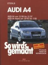 Audi A4 von 11/00 bis 11/07 von Hans Rudiger Etzold (2003, Kunststoffeinband)