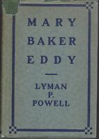 MARY BAKER EDDY by LYMAN P POWELL hc/dj 1930 1st AUS ed