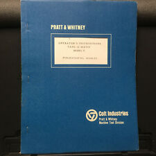 Original Operator Manual for Pratt & Whitney Model C Tape-o-Matic Drill