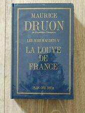 Maurice DRUON  Les Rois maudits Tome V  LA LOUVE DE FRANCE   Ed PLON