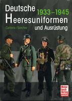 Deutsche Heeresuniformen und Ausrüstung - 1933-1945 (Cardona/Sanchez)