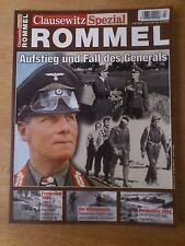 Clausewitz Spezial Das Magazin für Militärgeschichte Rommel Aufstieg und Fall