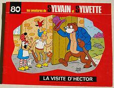 Sylvain et Sylvette T 80 La Visite d'Hector Claude DUBOIS éd Fleurus