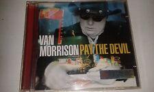VAN MORRISON : PAY THE DEVIL CD