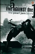 Five Against One : The Story of Pearl Jam by Kim Neely (1998, Paperback)