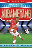 Aubameyang (Ultimate Football Heroes) by Oldfield, Matt & Tom, NEW Book, FREE &