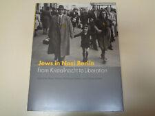 Jews in Nazi Berlin: From Kristallnacht to Liberation HBDJ Holocaust WWII