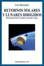 Retornos Solares y Lunares Dirigidos : Qué Puedes Hacer Cuando No Puedes...