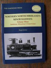 More details for northern northumberlands minor railways vol 3oakwood press