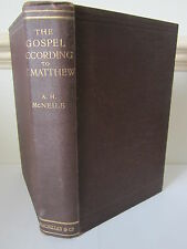The Gospel According to St Matthew - A H McNeile - Signed by Stephen S Short