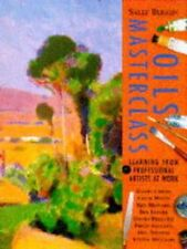 (Good)0004127552 Oils Masterclass: Learning from Professional Artists at Work,Bu