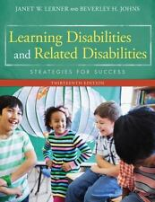 Learning Disabilities and Related Disabilities: Strategies for Success by Lerne
