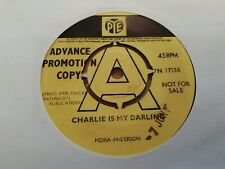"MOIRA ANDERSON * CHARLIE IS MY DARLING * RARE 7"" PROMO SINGLE EXCELLENT 1968"